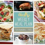Healthy Meal Plan: Week 15