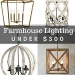 Farmhouse Lighting Under $300