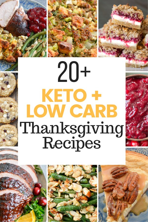 Enjoy every moment of Thanksgiving with these low-carb entrees, side dishes, and desserts!