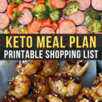 Easy Keto Meal Plan with Printable Shopping List (Week 12)