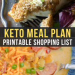 Easy Keto Meal Plan with Printable Shopping List (Week 15)