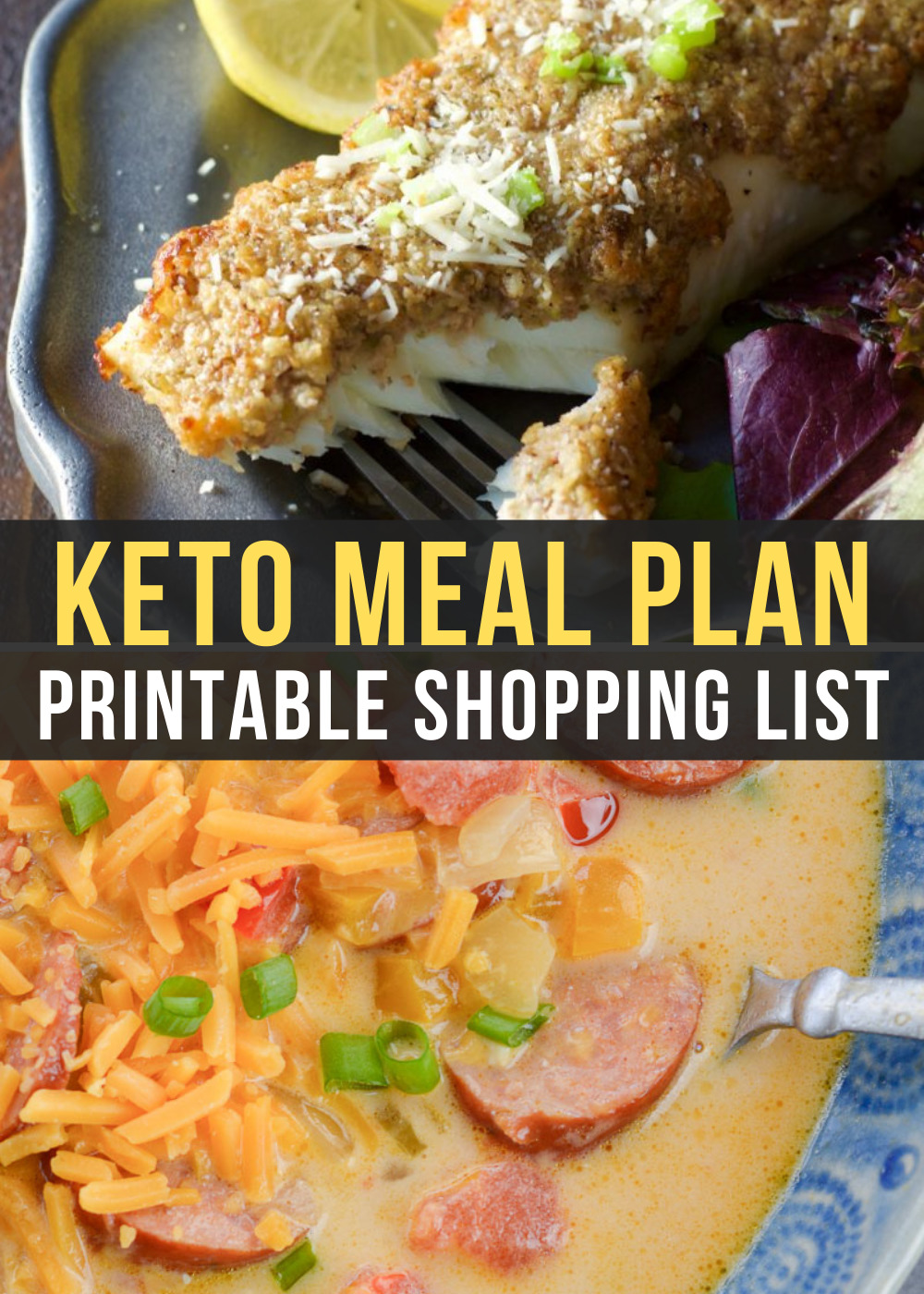 Week 15 of the Easy Keto Meal Plan includes tasty low-carb dishes like Cheesy Smoked Sausage Soup and Parmesan Crusted Halibut!