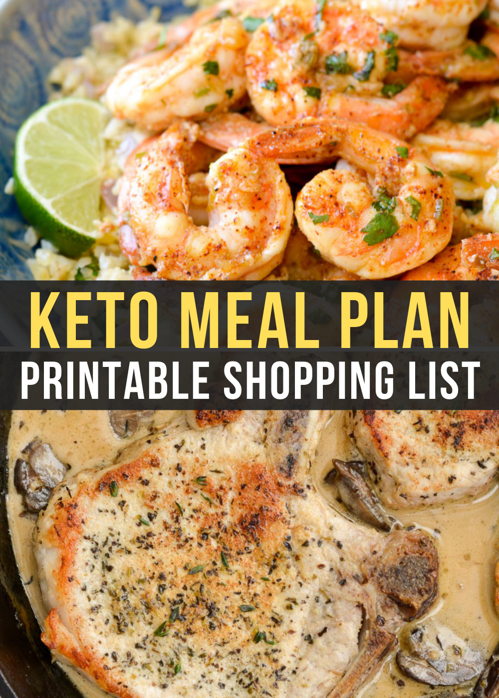 This week's Easy Keto Meal Plan includes Cilantro Lime Shrimp and Cauliflower Rice and Pork Chops with Mushroom Sauce!