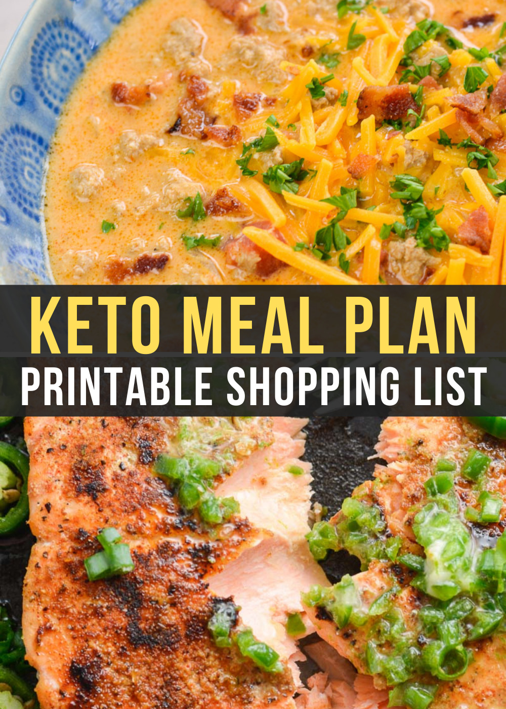 Week 18 of the Easy Keto Meal Plan includes delicious favorites like Keto Bacon Cheeseburger Soup and low carb roasted salmon with jalapeno lime butter.