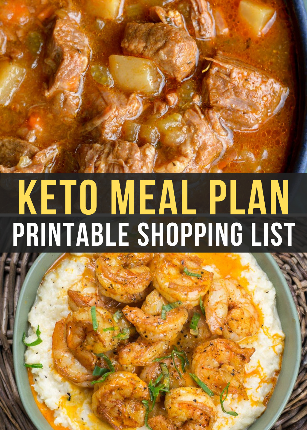 Week 19 of Easy Keto Meal Plan includes delicious low-carb dinners like Keto Beef Stew and Keto Shrimp and Grits!