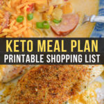 Easy Keto Meal Plan with Printable Shopping List (Week 24)